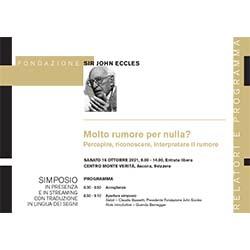 Molto rumore per nulla - Ascona (Svizzera) Fondazione John Eccles