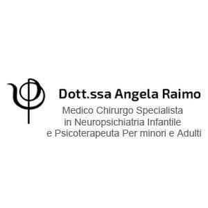 Dott.ssa Angela Raimo Medico Chirurgo Specialista in Neuropsichiatria Infantile e Psicoterapeuta Per minori e Adulti