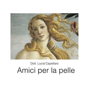 Amici Per La Pelle Dott.ssa Lucia Capellaro