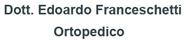 Dott. Edoardo Franceschetti - Ortopedico a Roma