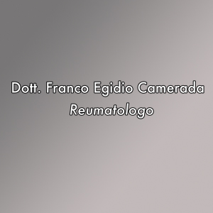 Reumatologo a Olbia. DOTT.FRANCO EGIDIO CAMERADA cell 3495518671