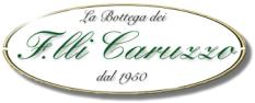 La bottega dei Fratelli Caruzzo