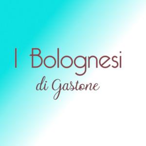 I bolognesi di Gastone