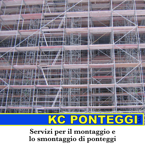 Montaggio ponteggi a Perugia. Chiama la KC PONTEGGI sas cell 329 6387433