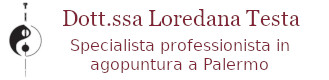 Dott.ssa Loredana Testa - Specialista professionista in agopuntura a Palermo