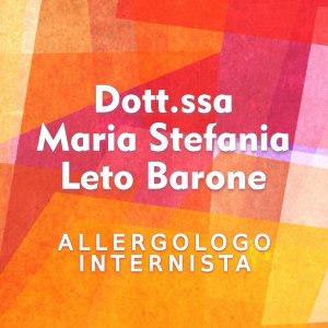 Allergologo a Palermo. Rivolgiti a DOTT.SSA MARIA STEFANIA LETO BARONE.