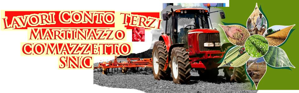 LAVORI CONTO TERZI MARTINAZZO & COMAZZETTO SNC