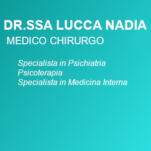 Psichiatra a Berzo Inferiore. DOTT.SSA NADIA LUCCA cell 3335344310