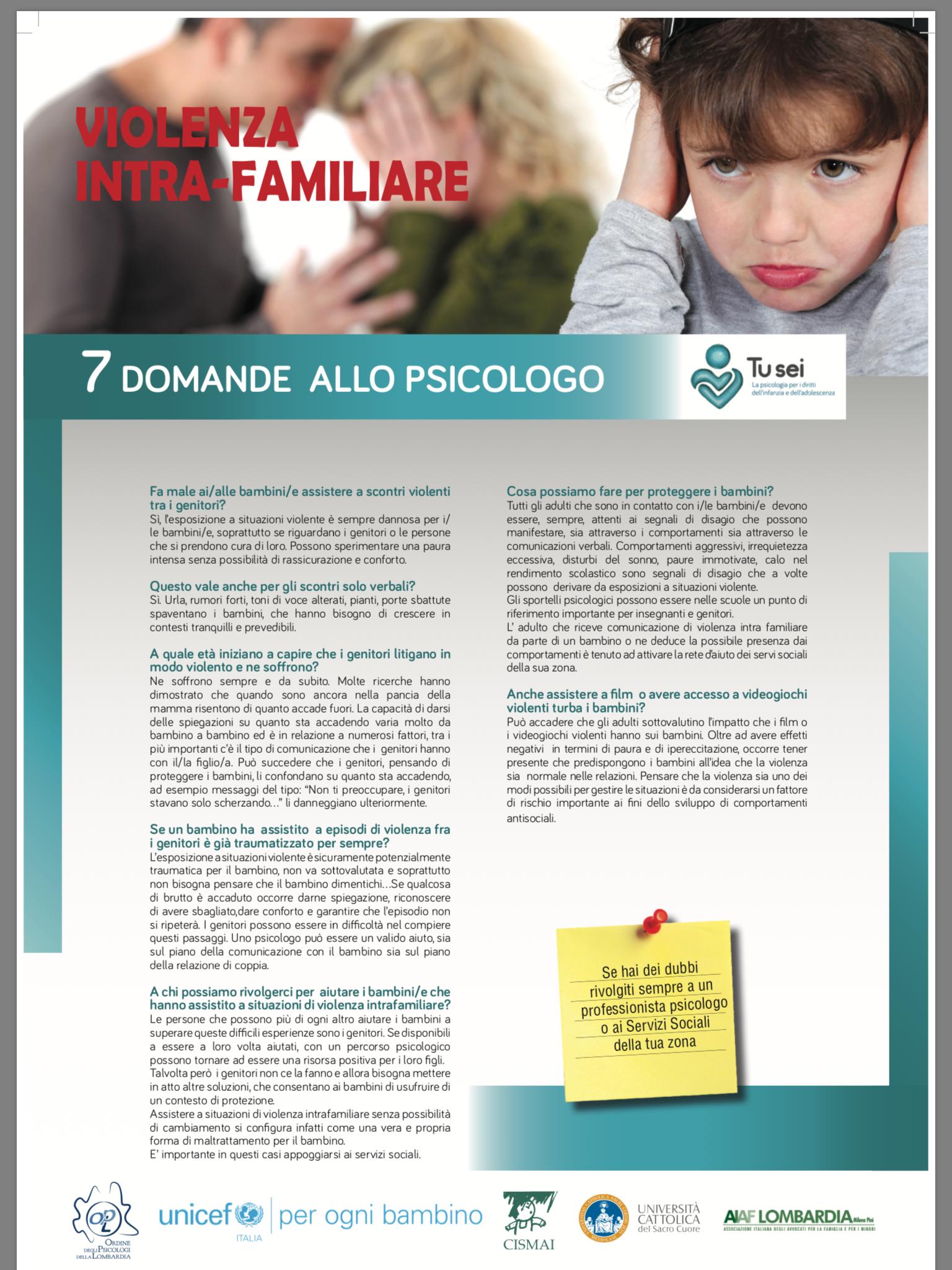 Violenza assistita: in Italia 427 mila bambini, in soli 5 anni, testimoni diretti o indiretti dei maltrattamenti in casa nei confronti delle loro mamme; più di 1,4 milioni le madri vittime di violenza domestica