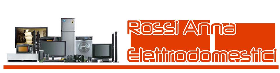 ROSSI ANNA ELETTRODOMESTICI S.n.c.